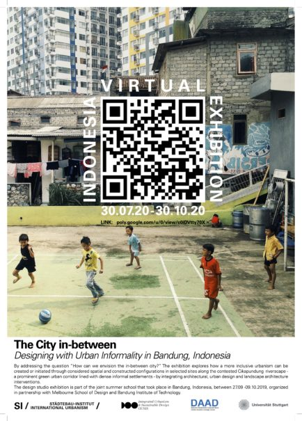 Indonesia Virtual Exhibition_ The City in-between, Designing with Urban Informality in Bandung, Indonesia