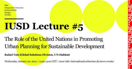 IUSD Lecture #5 / Rafael Tuts, Global Solutions Division, UN-Habitat